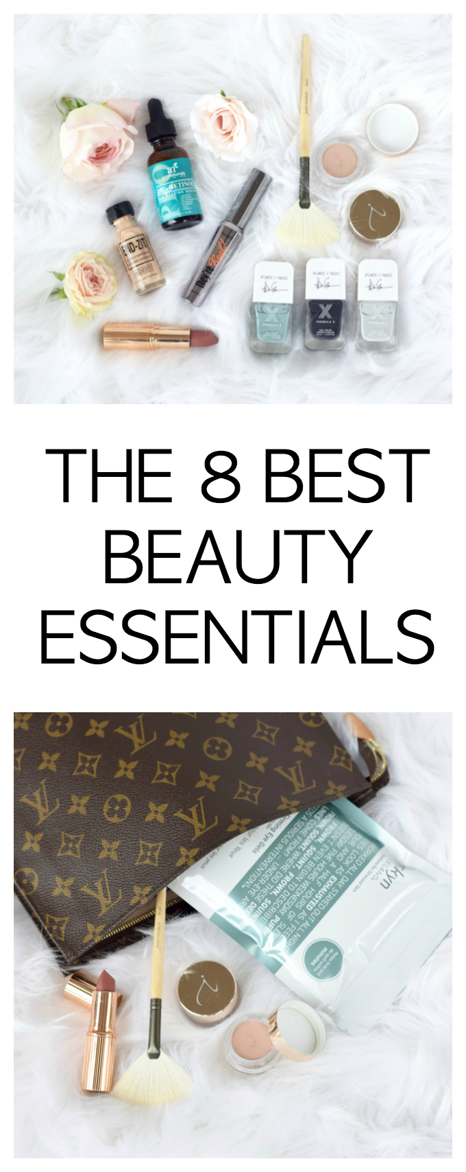 THE 8 BEST BEAUTY ESSENTIALS