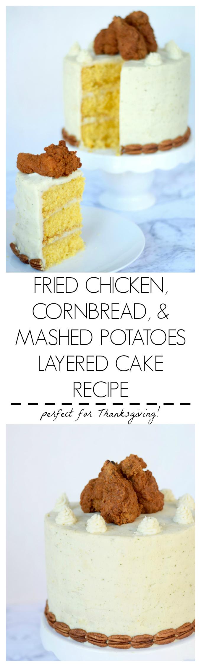 Fried Chicken Cornbread & Mashed Potatoes Layered Cake Recipe