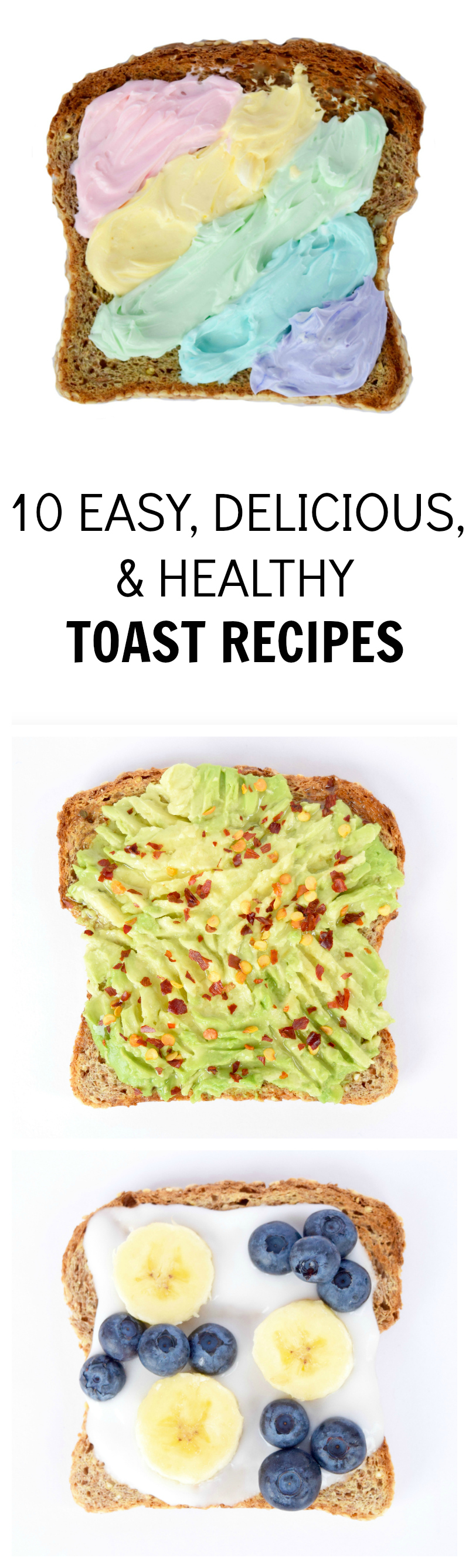 10 EASY DELICIOUS AND HEALTHY TOAST RECIPES