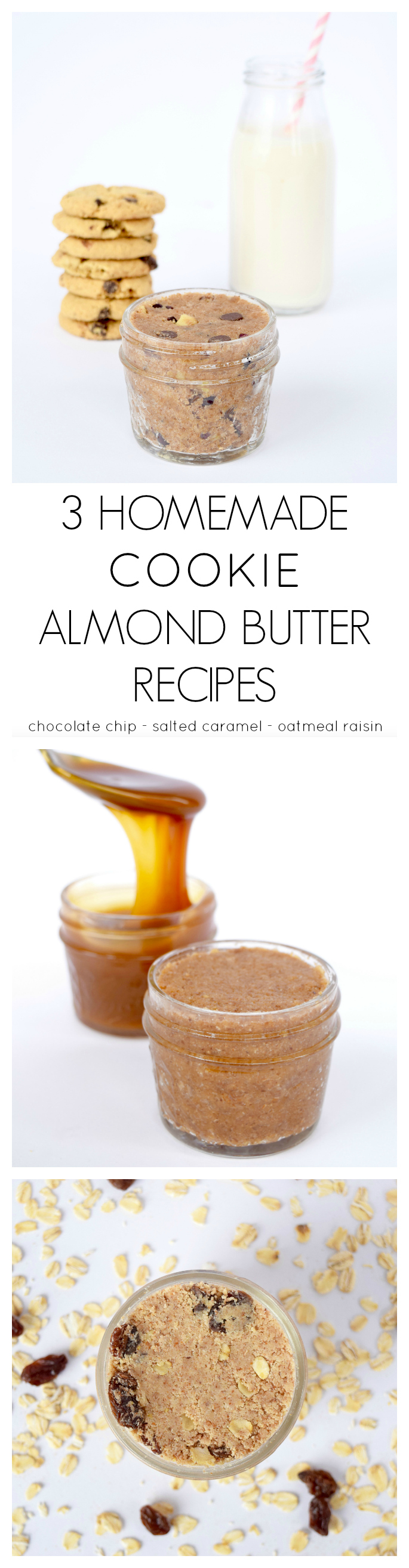 3 HOMEMADE COOKIE ALMOND BUTTER RECIPE