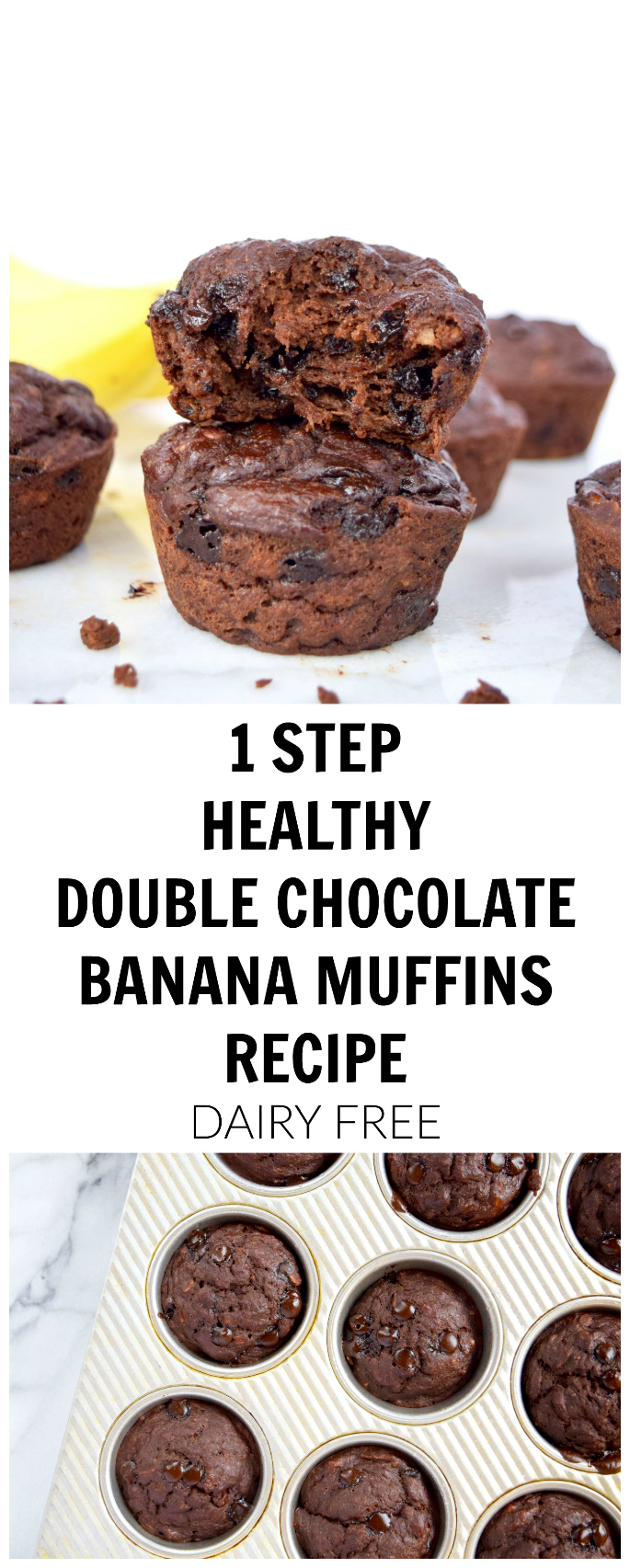 1 STEP HEALTHY DOUBLE CHOCOLATE BANANA MUFFINS DAIRY FREE