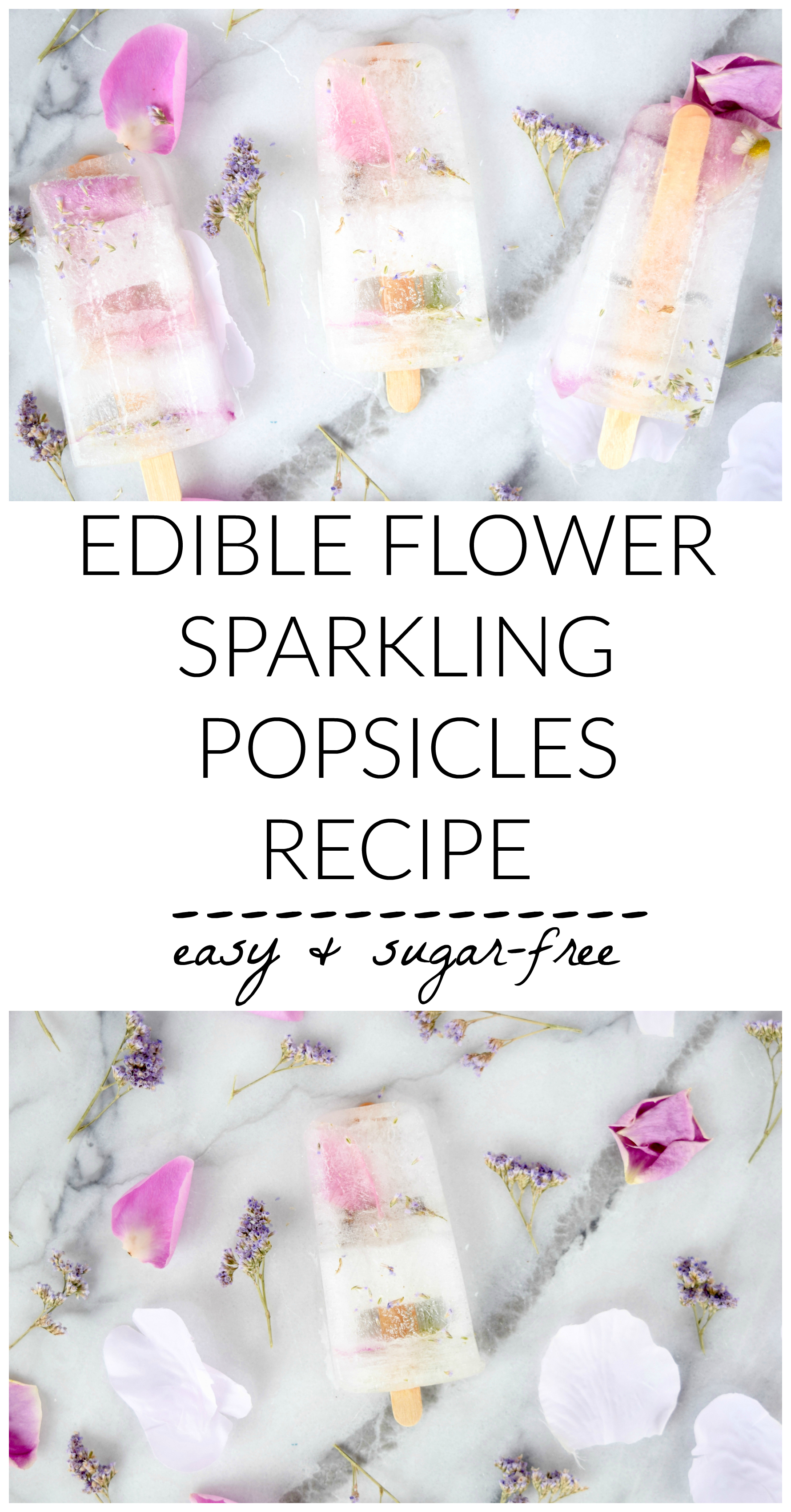 EDIBLE FLOWER SPARKLING POPSICLES RECIPE