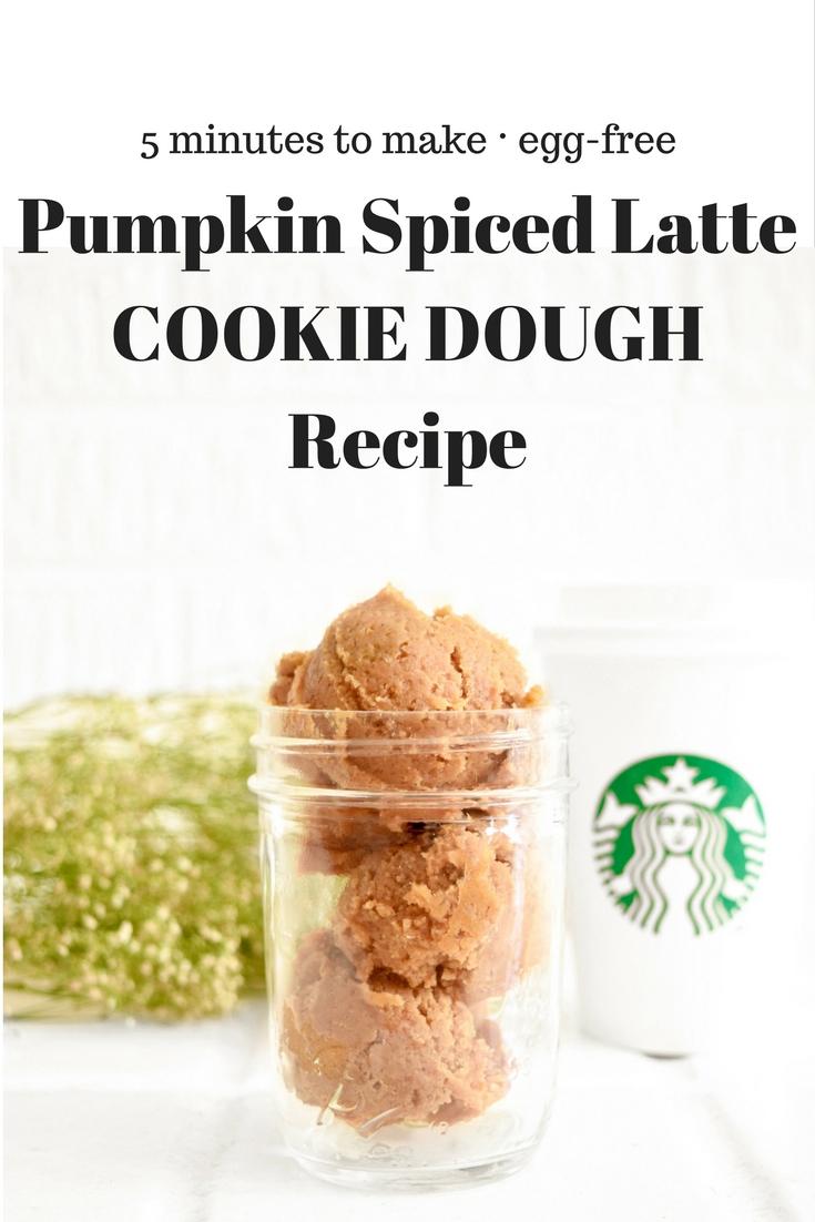 PSL Pumpkin Spiced Latte Cookie Dough Recipe