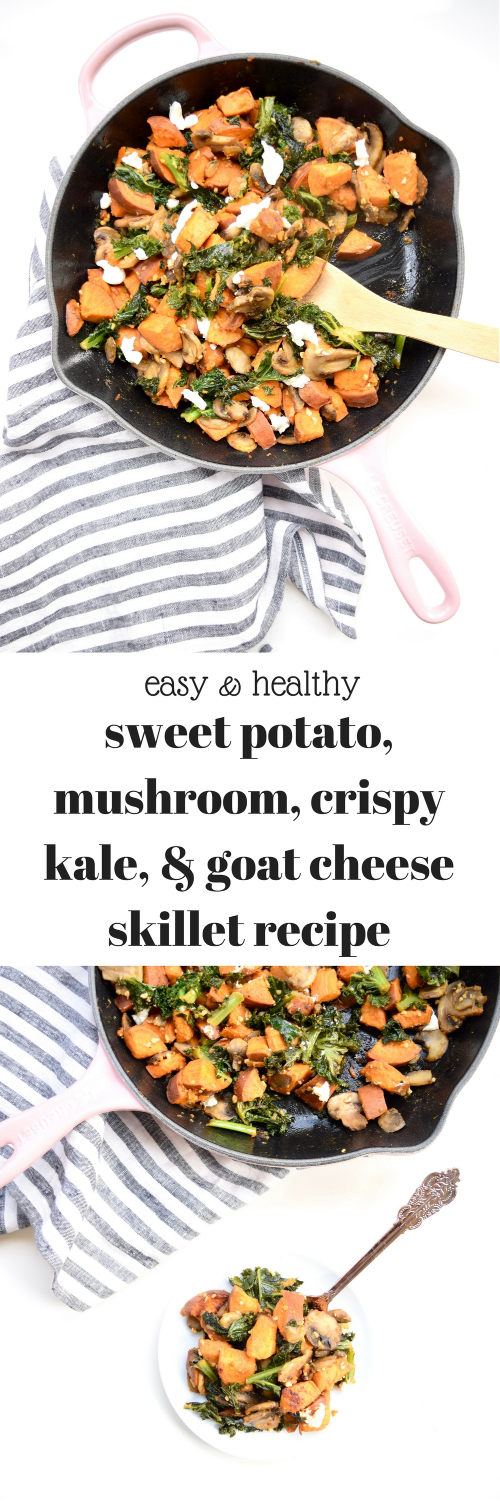 Sweet Potato Mushroom Crispy Kale & Goat Cheese Skillet Recipe