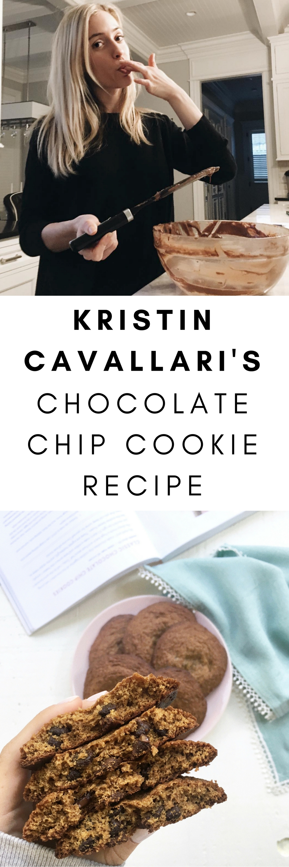 kristin cavallari's chocolate chip cookie recipe
