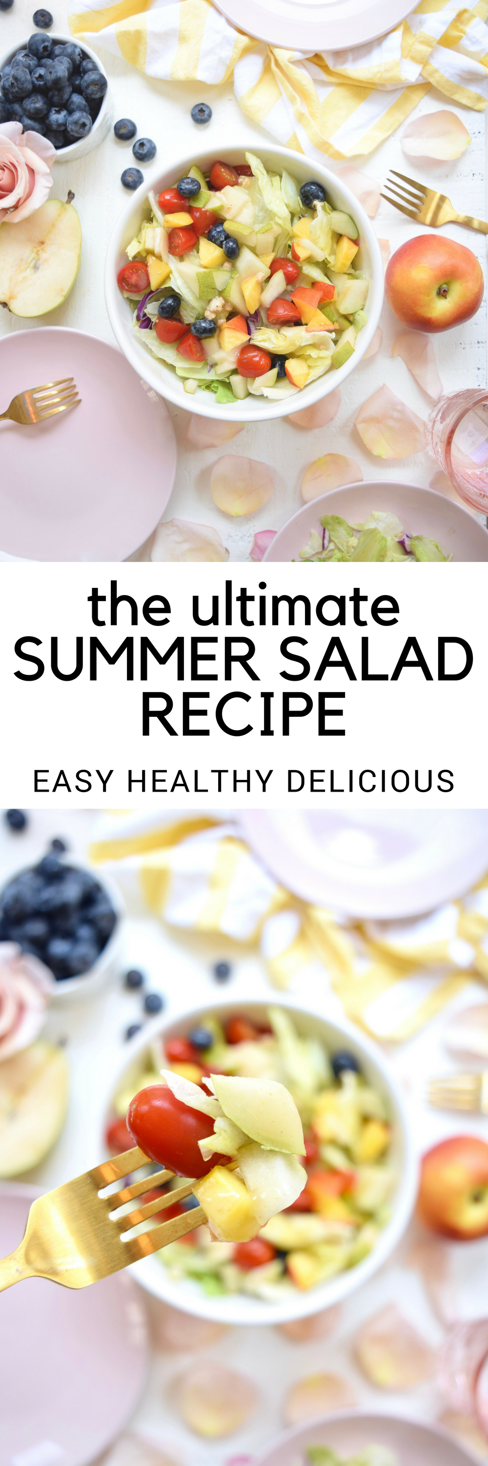 the ultimateSUMMER SALAD RECIPE