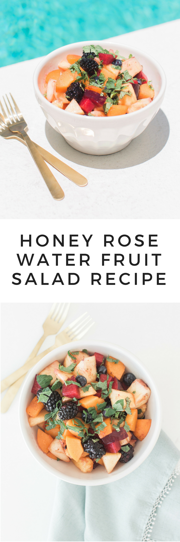 Honey Rose Water Fruit Salad Recipe