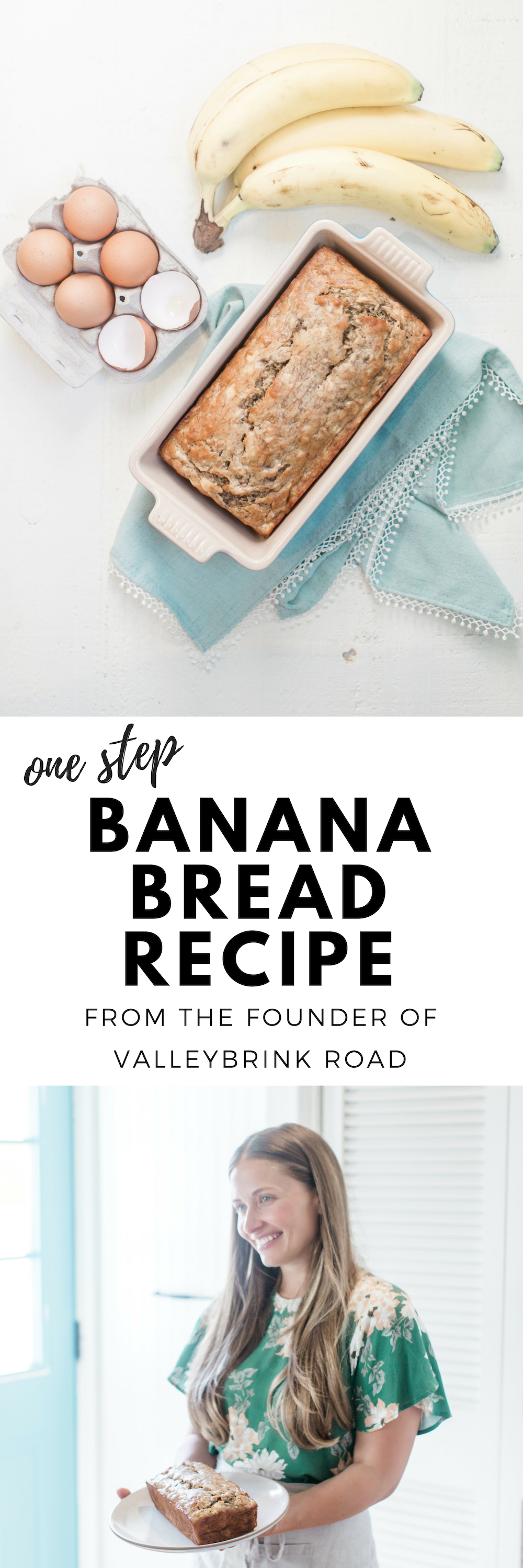 one step banana bread recipe from the founder of Valleybrink Road