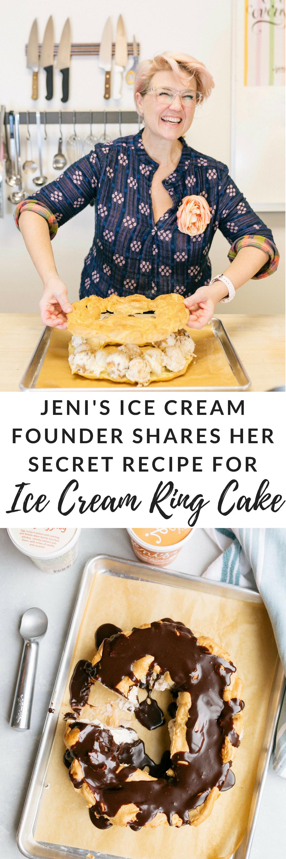 Jeni's ice cream founder shares her secret recipe for ice cream ring cake