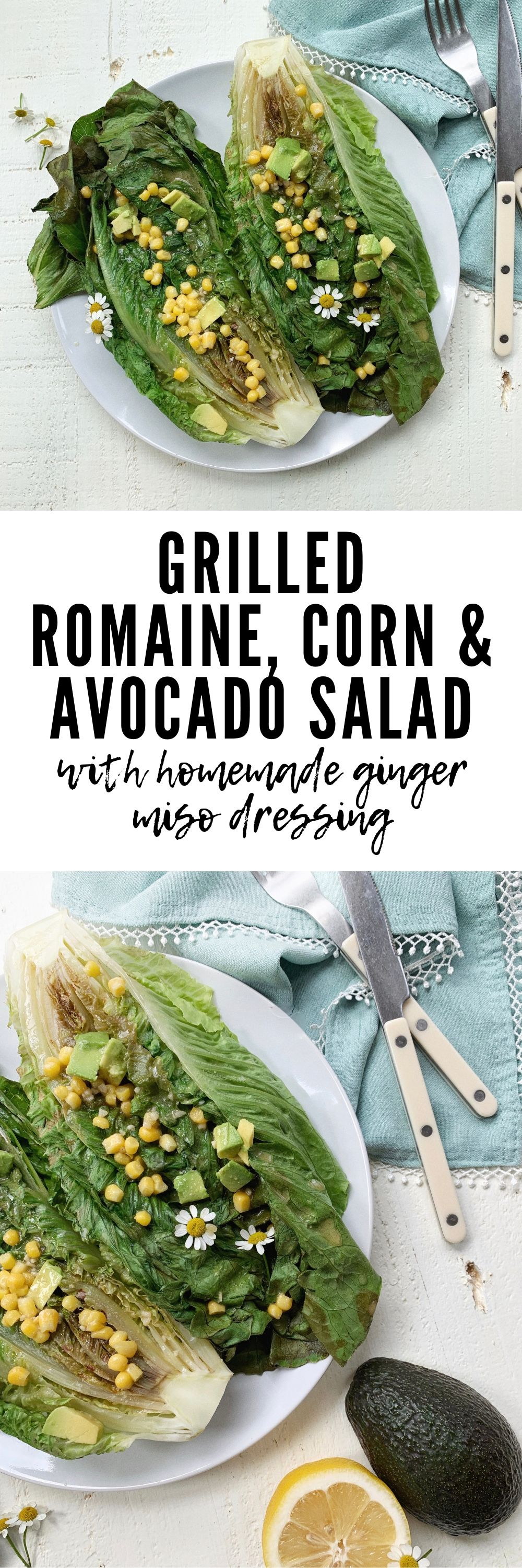 GRILLED ROMAINE, CORN & AVOCADO SALAD
