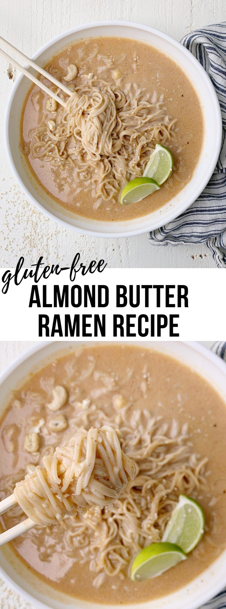 gluten free almond butter ramen recipe