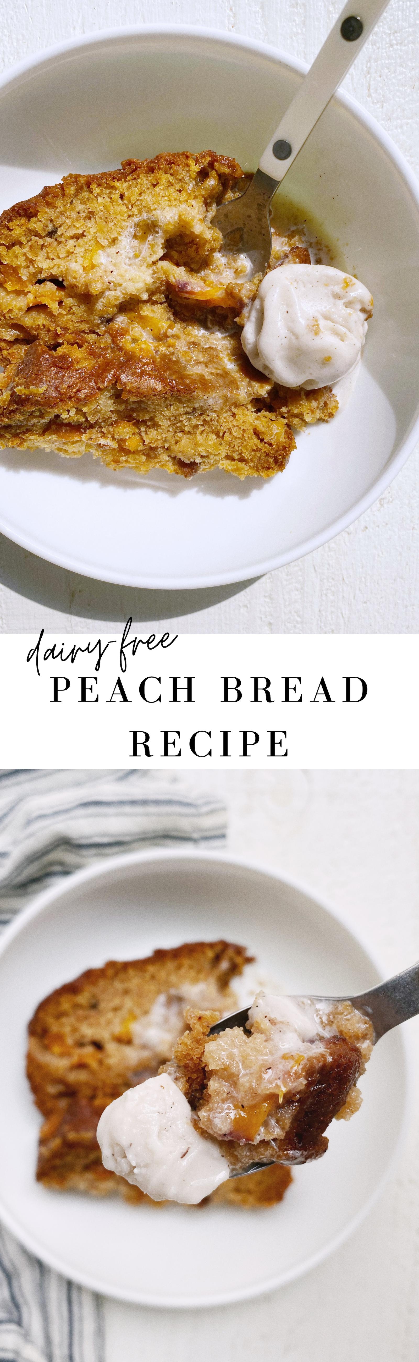 DAIRY FREE PEACH BREAD RECIPE