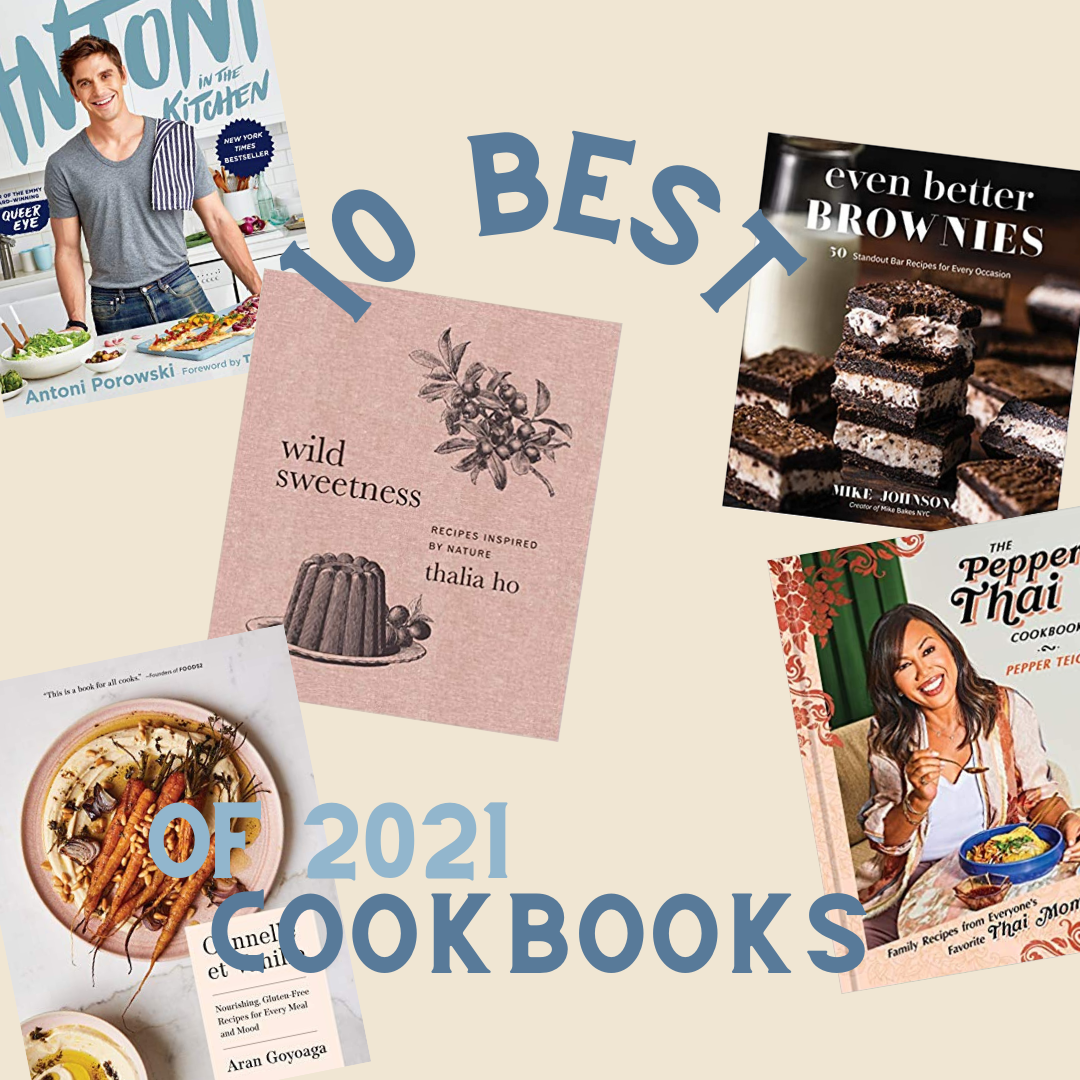 The Best Cookbooks Of 2021